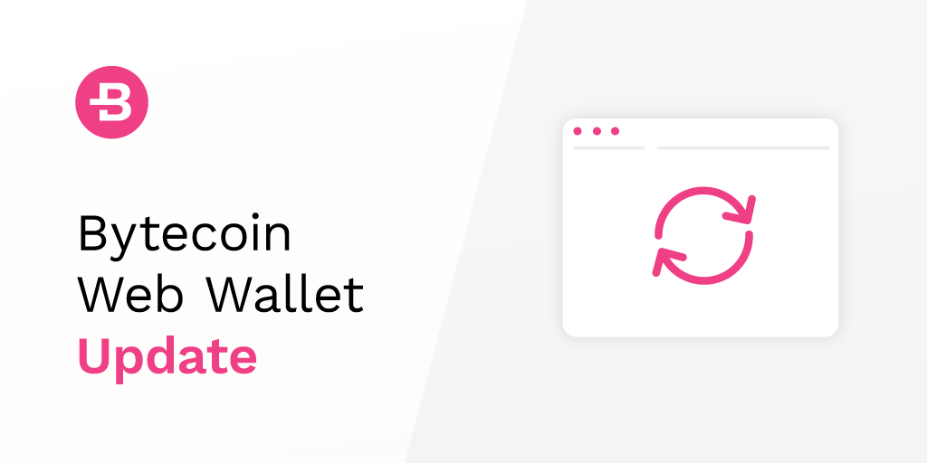 Bytecoin Web Wallet Updates