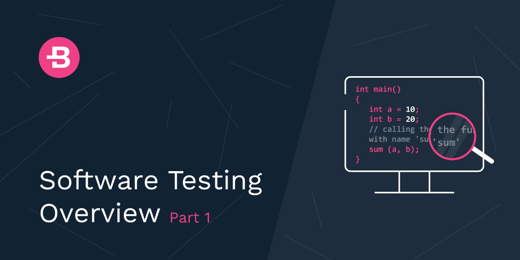 Software Testing Overview - Part 1