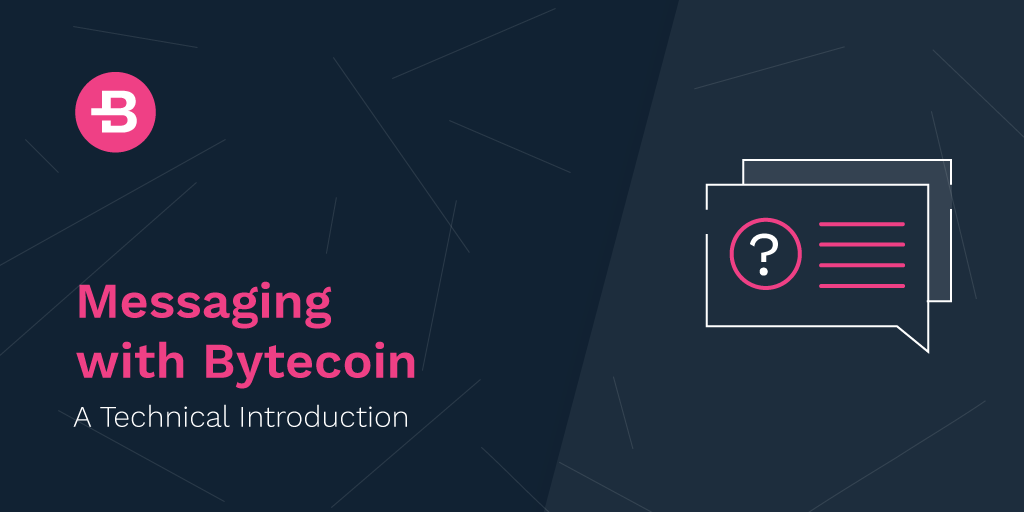 Messaging with Bytecoin: a Technical Introduction