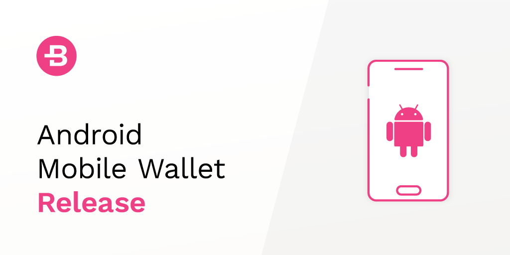 Android Mobile Wallet Release