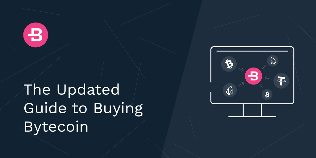 The Updated Guide to Buying Bytecoin