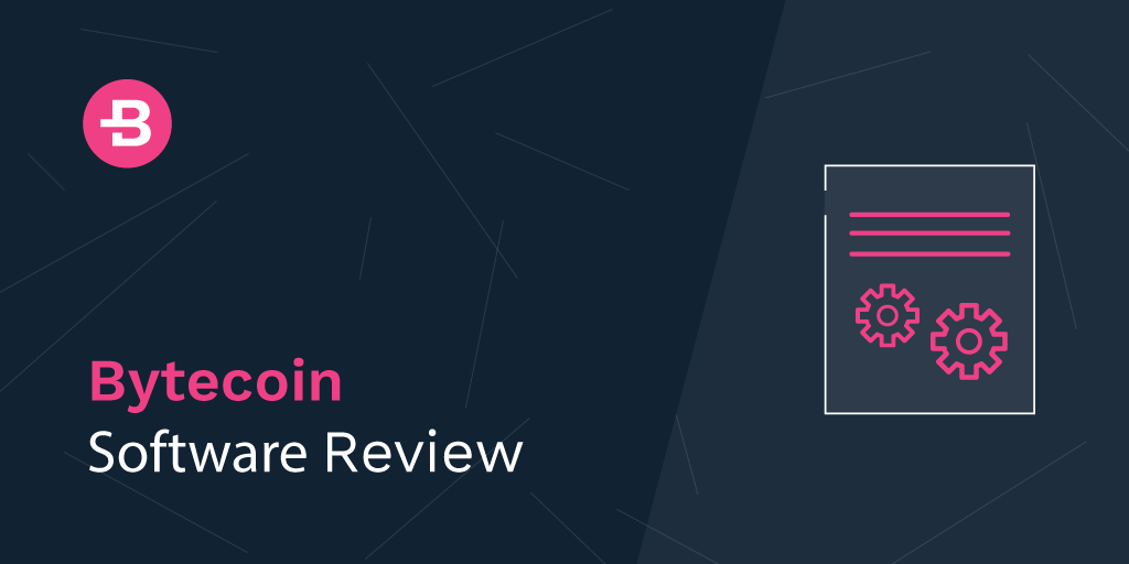 Bytecoin Software Review