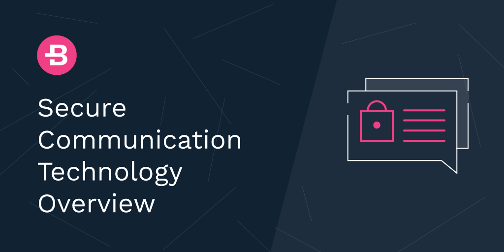 Secure Communication Technology Overview