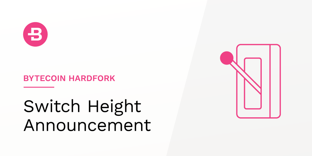 Bytecoin Hardfork: Switch Height Announcement