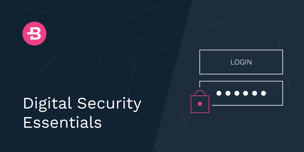 Digital Security Essentials